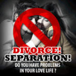 Stop divorce and separation spells