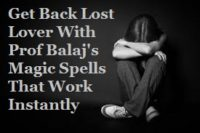 Lost Love Spells Magic With Guaranteed Results