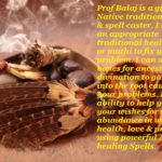 Native Traditional Healing With Instant Results