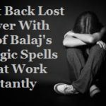 Ultimate Working Lost Love Spells