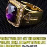Super Dinka kika Powerful Magic Ring Contact Mama Hawa on +27736842646