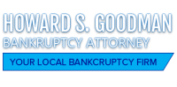 Howard Goodman – 25 Years in Bankruptcy Law