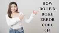 How do I fix Roku error code 014